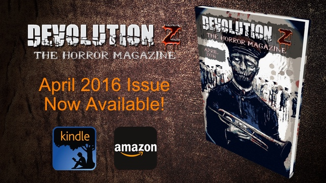 Devolution Z April 2016: The Horror Magazine